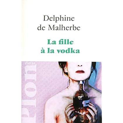 La fille à la vodka