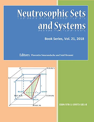 Neutrosophic Sets and Systems, book series, Vol. 21 / 2018 (English Edition)