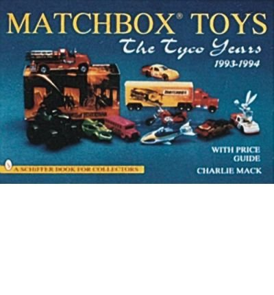 lesneys-matchbox-toys-the-tyco-years-1993-94-by-author-charlie-mack-january-1999