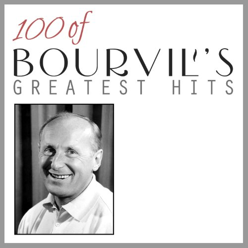 100 of Bourvil's Greatest Hits