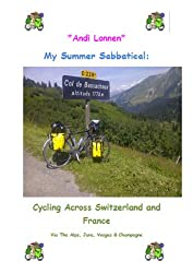 My Summer Sabbatical: Cycling Across Switzerland and France