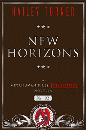 New Horizons: A Metahuman Files: Classified Novella (English Edition)