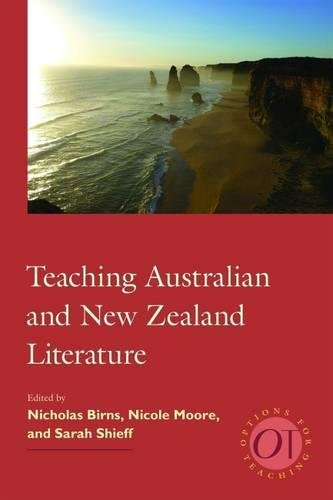 Teaching Australian and New Zealand Literature (Options for Teaching)