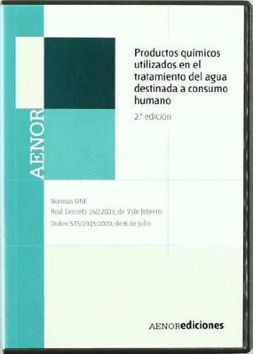 PRODUCTOS QUIMICOS UTILIZADOS EN EL TRATAMIENTO DEL AGUA DESTINADA A CONSUMO HUMANO