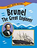 Brunel The Great Engineer (Ways Into History)