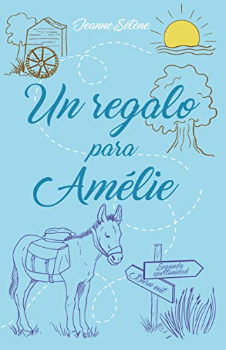 Un regalo para Amélie eBook: Jeanne Sélène, MAR COBOS VERA: Amazon ...