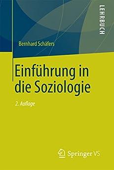 Einführung in die Soziologie (Einführungskurs Soziologie)