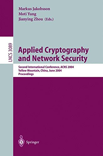 Applied Cryptography and Network Security: Second International Conference, ACNS 2004, Yellow Mountain, China, June 8-11, 2004. Proceedings (Lecture Notes in Computer Science)