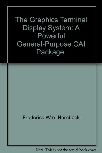 The Graphics Terminal Display System: A Powerful General-Purpose CAI Package. -
