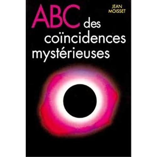 ABC des coïncidences mystérieuses