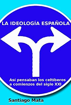 La ideología española de [Mata, Santiago]