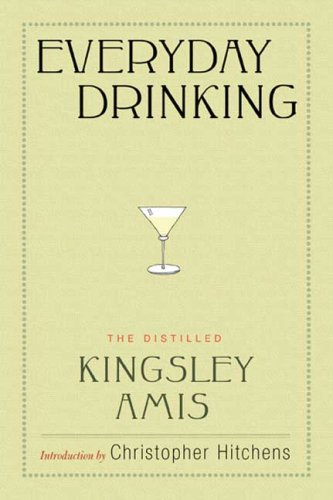 Everyday Drinking por Kingsley Amis