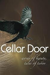 Cellar Door: Words of Beauty, Tales of Terror