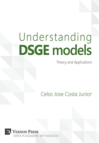Understanding DSGE models;Theory and Applications (Vernon Series in Economic Methodology) Vernon Serien