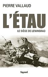 L'Étau: Le siège de Leningrad