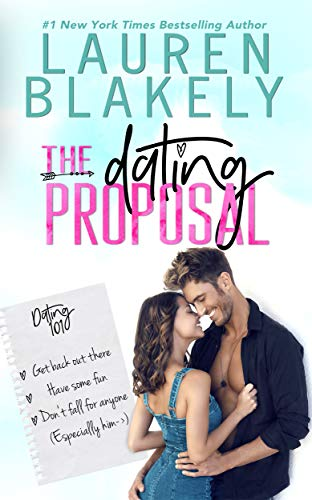 The Dating Proposal: A Standalone Romantic Comedy (English Edition)