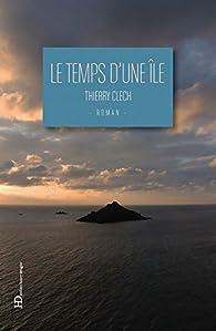 Le temps d'une île par Thierry Clech