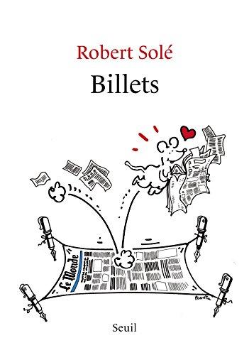 Billets (H.C. ESSAIS) par Robert Solé