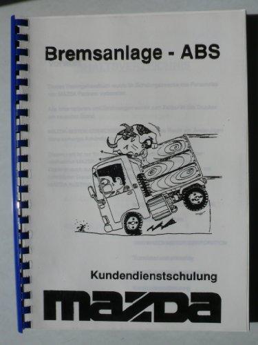 S Bosch und Girling /Girling II für 323 BG / 323 Turbo 4wd, 626 GD, 626 GE, 929 HC, MX-3, MX-5, MX-6, RX-7 Turbo II, Xedos 6 - Mazda Kundendienstschulung (Mazda Mx3 Turbo)