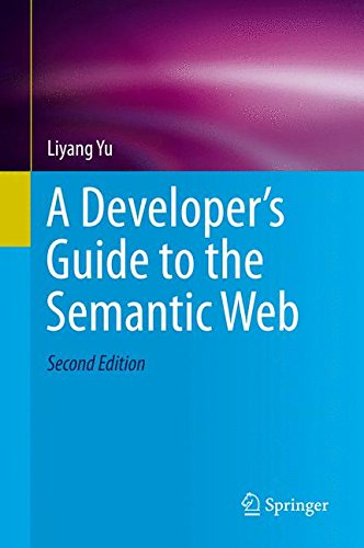 A Developer's Guide to the Semantic Web por Liyang Yu