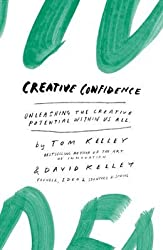 Creative Confidence: Unleashing the Creative Potential Within Us All by David Kelley (2014-04-14)