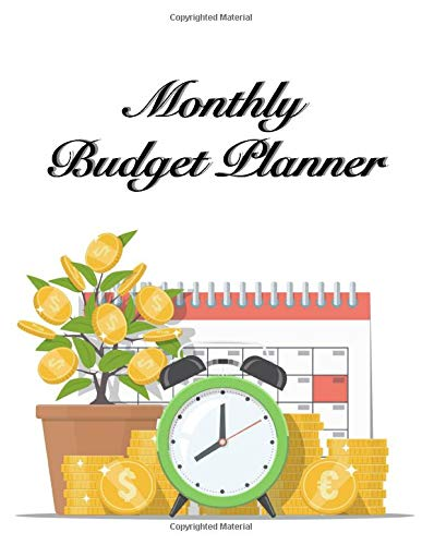 Monthly Budget Planner: For Expense Finance Budget book By A Year Monthly Weekly & Daily calendar Bill Budgeting Planner And Organizer Tracker ... or personal cash management at home.