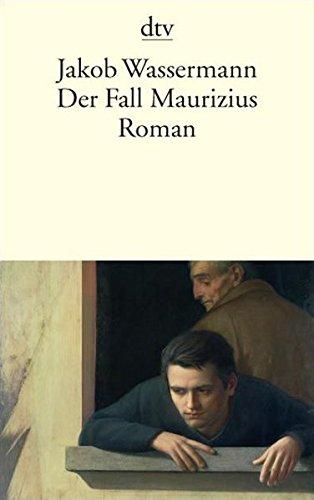 Der Fall Maurizius: Roman