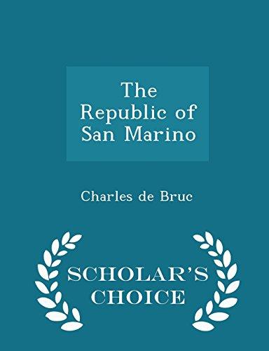 The Republic of San Marino - Scholar's Choice Edition