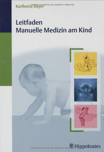 Leitfaden Manuelle Medizin am Kind