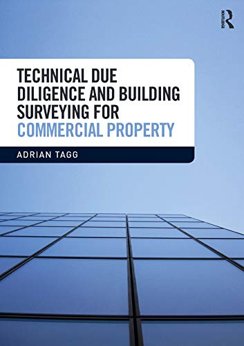 Technical Due Diligence and Building Surveying for Commercial Property (English Edition)
