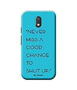 Be Awara Shut Up Back Cover Case for Moto G4 Play