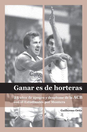Ganar es de Horteras por Guillermo Ortiz