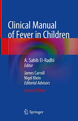 clinical manual of fever in children el radhi a sahib klein nigel carroll james