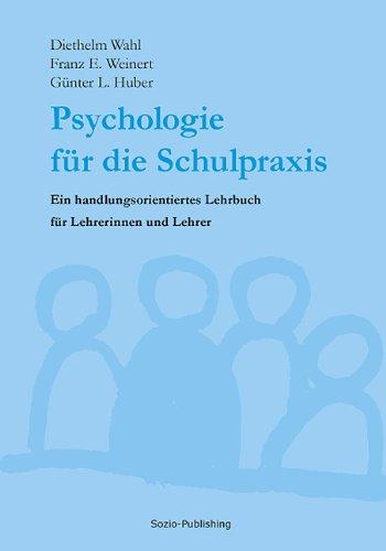 Schulpraxis: Ein handlungsorientiertes Lehrbuch für Lehrerinnen und Lehrer (Lehrer Wahl)