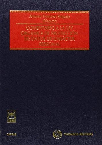 Comentario a la Ley Orgánica de Protección de Datos de Carácter Personal (Estudios y Comentarios de Legislación)