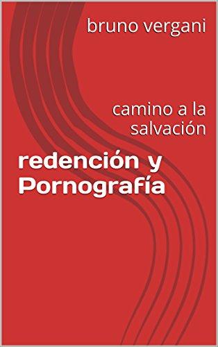 Descargas gratis de libros de audio mp3. redención  y  Pornografía: camino a la salvación en español PDF