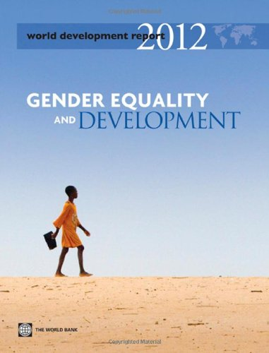 world-development-report-2012-gender-equality-and-development-world-bank-world-development-report