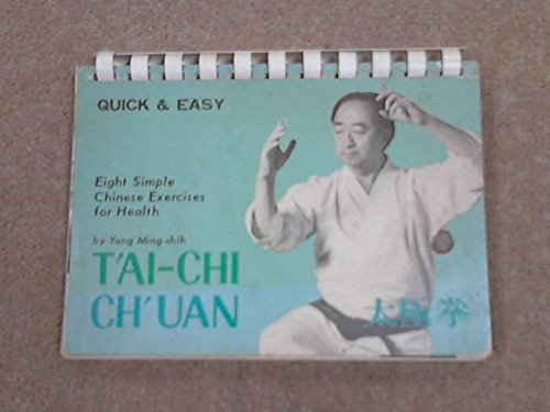 T'ai-chi Ch'uan: Eight Simple Chinese Exercises for Health (Quick and Easy)