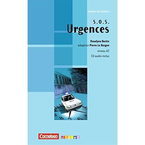 Atelier de lecture. SOS Urgences: Niveau A2. Lektüre