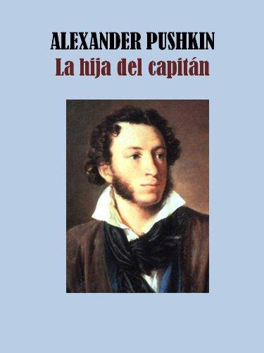 LA HIJA DEL CAPITAN por ALEXANDER PUSHKIN