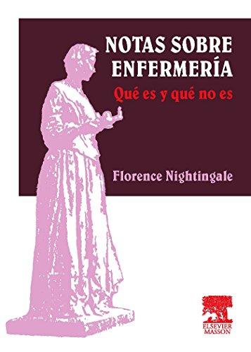 Notas sobre enfermería: Qué es y qué no es por F. Nightingale