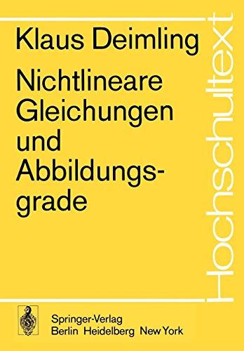 Nichtlineare Gleichungen und Abbildungsgrade (Hochschultext)