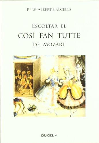 Portada del libro ESCOLTAR EL COSÌ FAN TUTTE DE MOZART