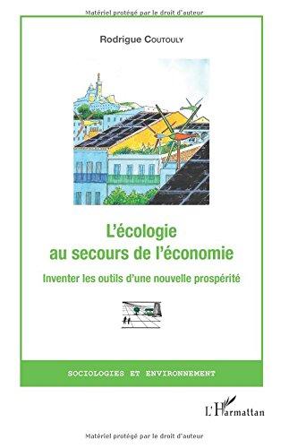 L'écologie au secours de l'économie par Rodrigue Coutouly