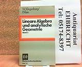 Lineare Algebra und analytische Geometrie, 2 - Wilhelm Klingenberg, Peter Klein