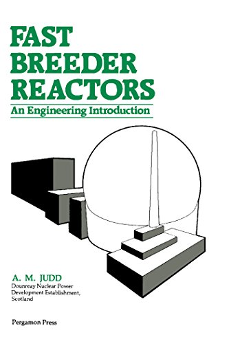 fast-breeder-reactors-an-engineering-introduction