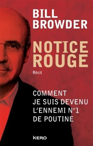 Notice rouge par Bill Browder