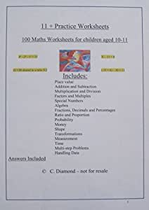 100 Eleven Plus Maths Practice Worksheets- For 11+ exam preparation - pdf file to print
