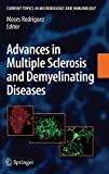 Advances in Multiple Sclerosis and Experimental Demyelinating Diseases (Current Topics in Microbiology and Immunology, Band 318) -