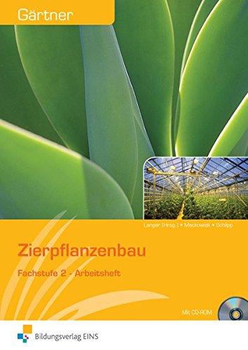 Gärtner / Grund- und Fachstufe: Gärtner: Fachstufe 2: Zierpflanzenbau: Lösungen auf CD-ROM
